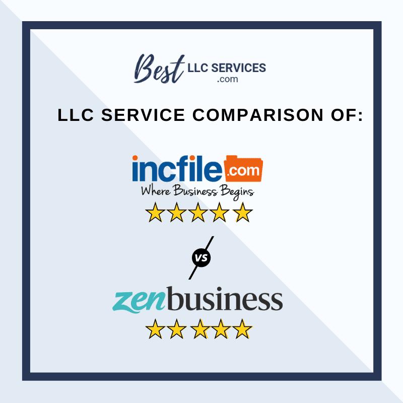 ZenBusiness vs IncFile - Best LLC Services